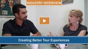 industry interview- how to create better tour experiences