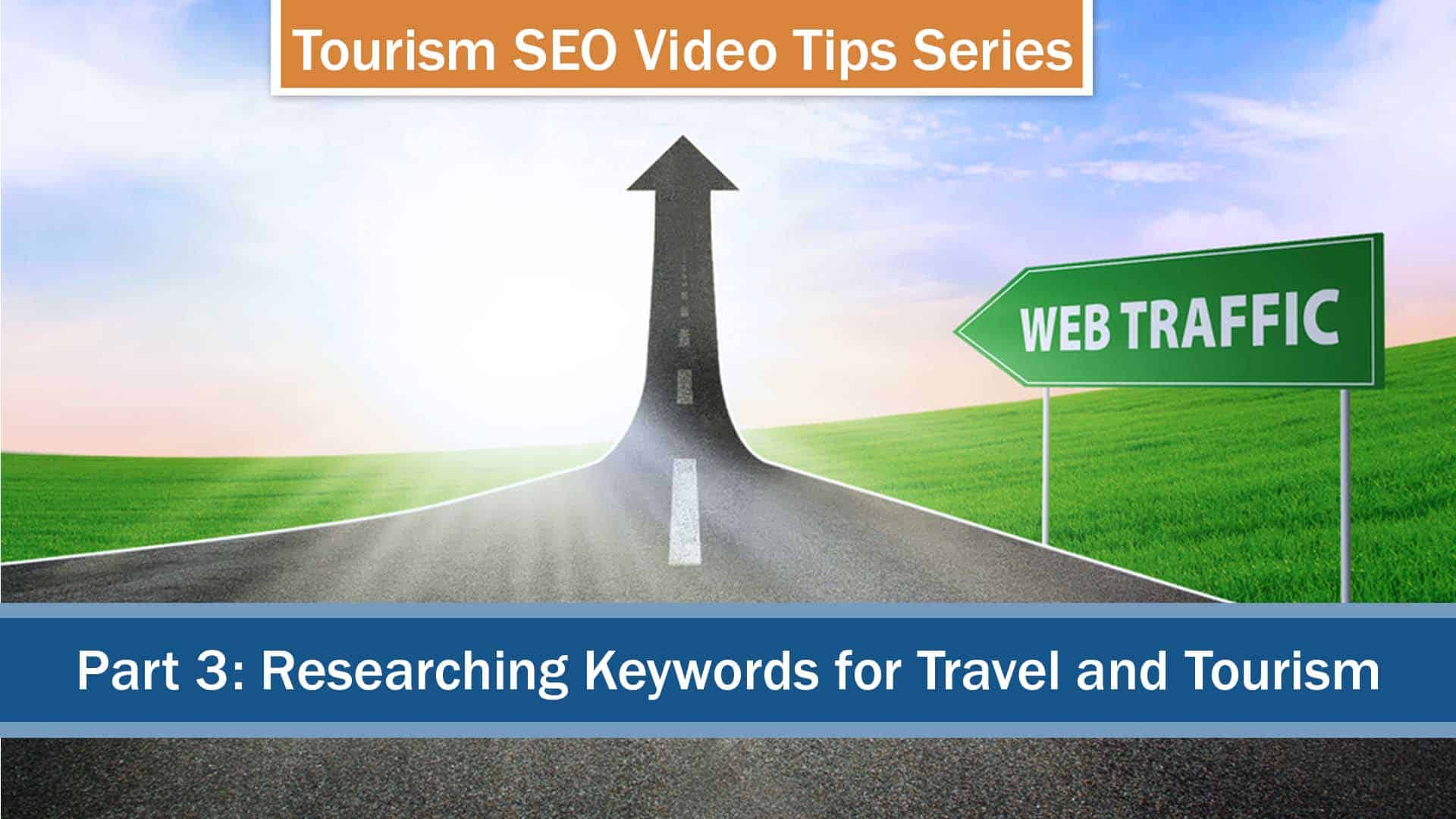 travel and tourism keywords and how it can grow your webtraffic