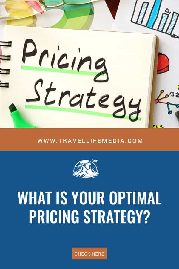 What is your pricing strategy for tourism businesses